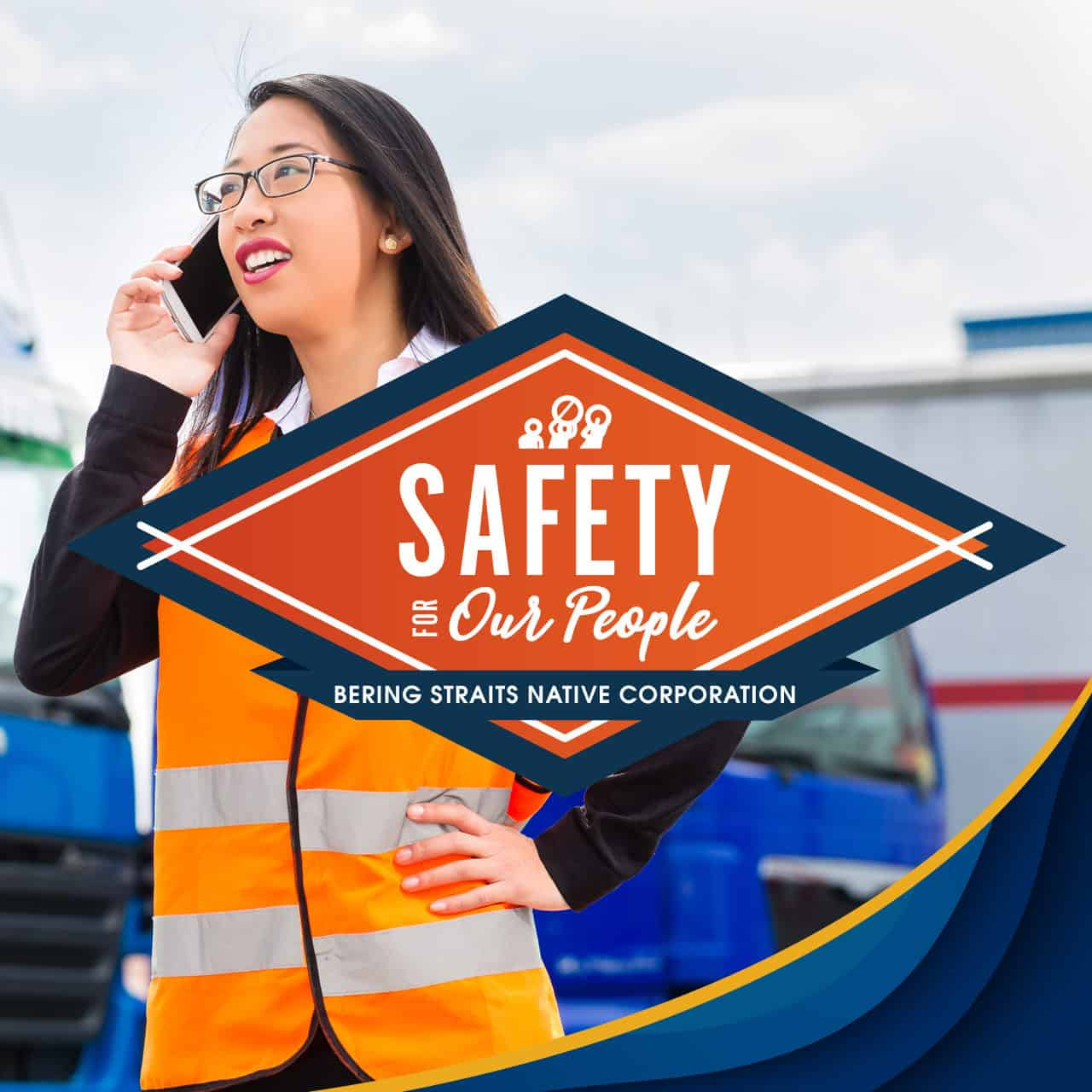 Bering Straits Native Corporation is committed to safety